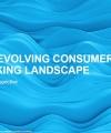 The Evolving Consumer Banking Landscape