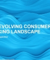 The Evolving Consumer Banking Landscape